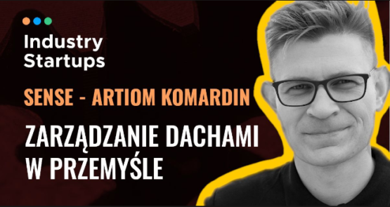 Artiom Komardin w Industry Meetcast